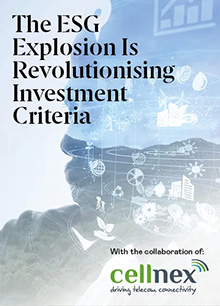 From Peculiarity to Omnipresence: The ESG Explosion Is Revolutionising Investment Criteria