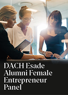 DACH Esade Alumni Female Entrepreneur Panel: debate entre tres mujeres emprendedoras